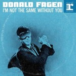 donald fagen i'm not the same.jpg