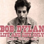 bob dylan life and life only.jpg
