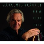 john mclaughlin now here this.jpg