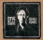 otis gibbs joe-hills-ashes-72-dpi.jpg
