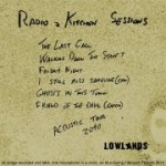 Lowlands - Radio & Kitchen Sessions - Acoustic Tour 2010.jpg