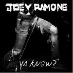 joey ramone ya know.jpg