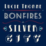 lucie thorne bonfires-in-silver-city.jpg
