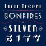 lucie thorne bonfires-in-silver-city.jpg