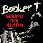 booker t sound the alarm.jpg