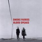 smoke fairies blood speaks.jpg