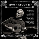 quiet about it a tribute to jesse winchester.jpg