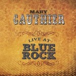 mary gauthier live at blue rock.jpg