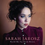 sarah jarosz build me up.jpg