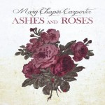 mary chapin carpenter ashes and roses.jpg