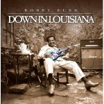 bobby rush down in louisiana.jpg
