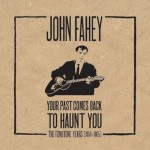 john fahey your past.jpg