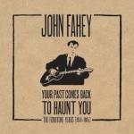 john fahey your past.jpg