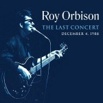roy orbison the last concert.jpg