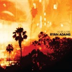 ryan adams ashes and fire.jpg