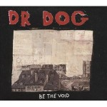 dr.dog be the void.jpg