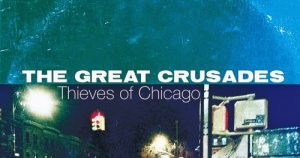 great-crusades-thieves-of-chicago