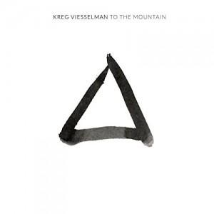 kreg viesselman to the mountain