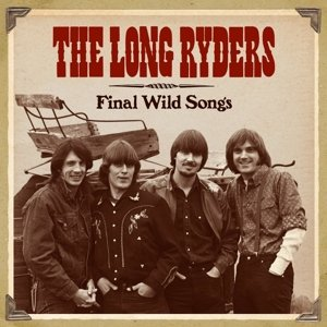 long ryders final wild songs