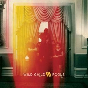 wild child fools