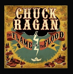 chuck ragan the flame in the flood