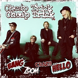 cheap trick bang zoom crazy