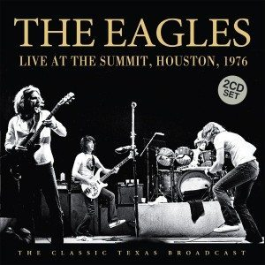 eagles live at the summit houston 1976