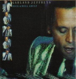 garland jeffreys rock and roll adult
