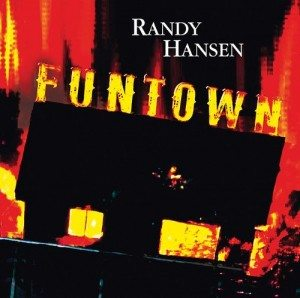 randy hansen funtown