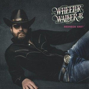 wheeler walker jr. redneck shit