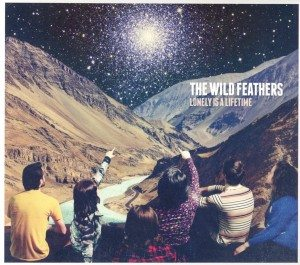Tra Presente E Passato Del Rock And Roll! The Wild Feathers - Lonely Is A Lifetime
