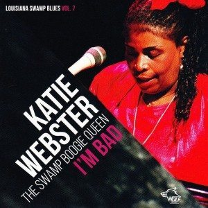 katie webster - i'm bad
