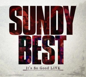 sundy best it's so good live