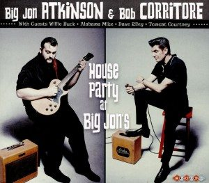 big jon atkinson & Bob corritore house party