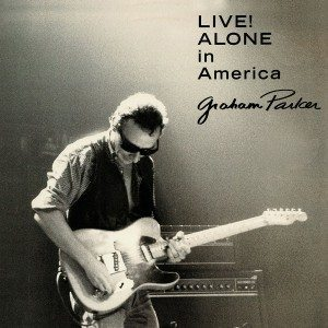 graham parker live alone in america