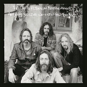 chris robinson brotherhood any way you love