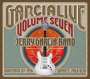 E Dacci Pure Il Nostro Garcia Settimanale! Jerry Garcia Band – Garcia Live Volume 7