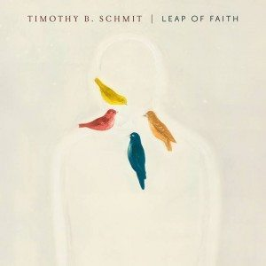 Timothy B. Schmit Leap Of Faith