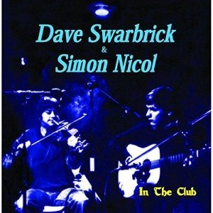 dave swarbrick & simon nicol in the club