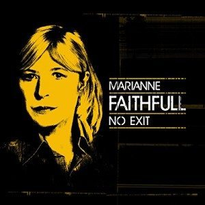 marianne faithfull no exit