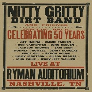 Una Grande Serata Per Chiudere Il Cerchio! Nitty Gritty Dirt Band & Friends – Circlin' Back