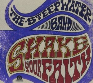 steepwater band shake your faith