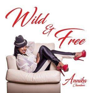 annika chambers wild and free