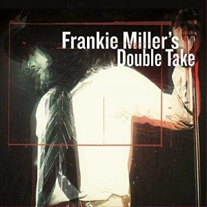 frankie miller's double take front