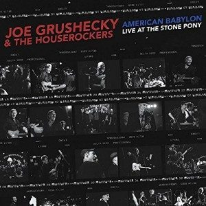 "Sangue e Sudore, Rabbia e Passione Sul Palco Di Un Locale ""Mitico""! Joe Grushecky & The Houserockers – American Babylon Live At The Stone Pony"