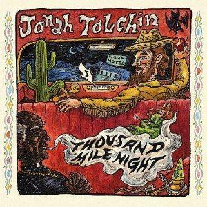 jonah tolchin thousand mile night