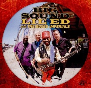 lil' ed and the blues imperials the big sound