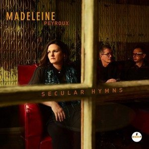 Tra Jazz E Musica D'Autore: Due Fulgidi Esempi! Madeleine Peyroux – Secular Hymns/John Scofield – Country For Old Men