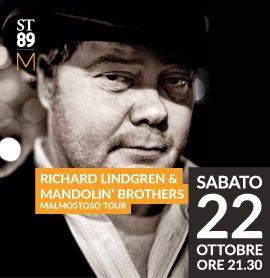 Svezia + Italia = Richard Lindgren & Mandolin' Brothers, Concerto 22 Ottobre Presentazione Album Malmostoso. Spazio Teatro 89 Milano