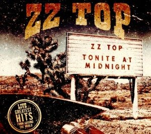 Sempre Texani...Ma Molto Più Famosi! ZZ Top Tonite At Midnite: Live Greatest Hits From Around The World